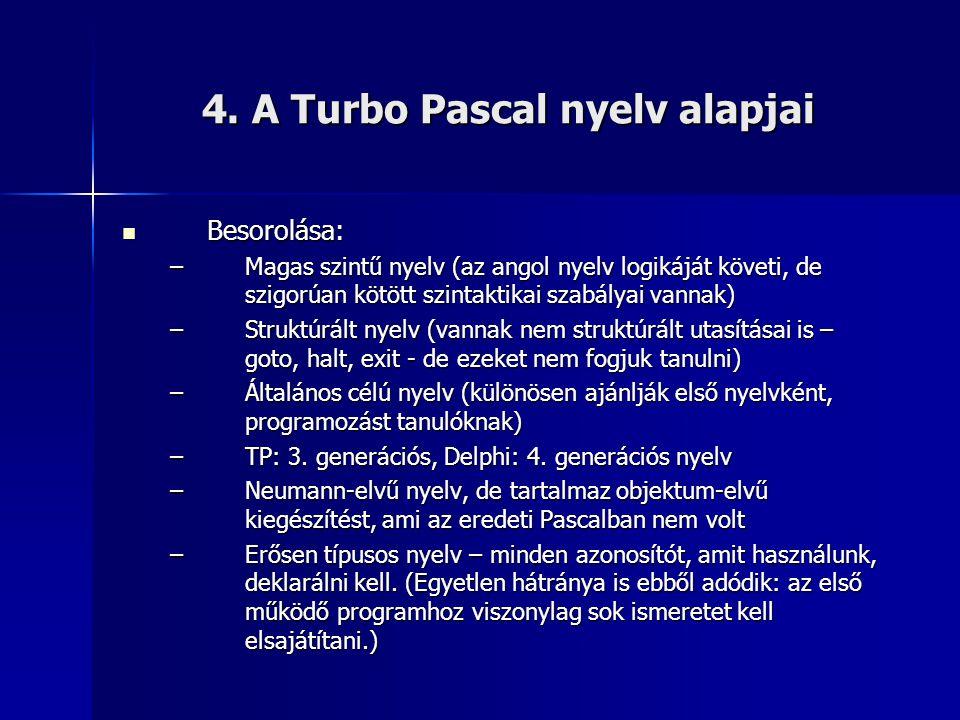 4. A Turbo Pascal nyelv alapjai
