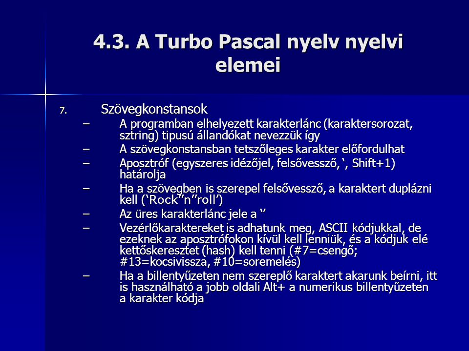 4.3. A Turbo Pascal nyelv nyelvi elemei