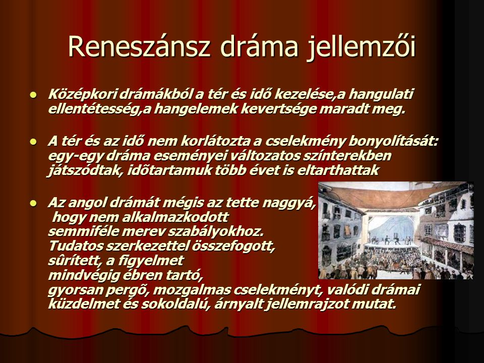Reneszánsz dráma jellemzői