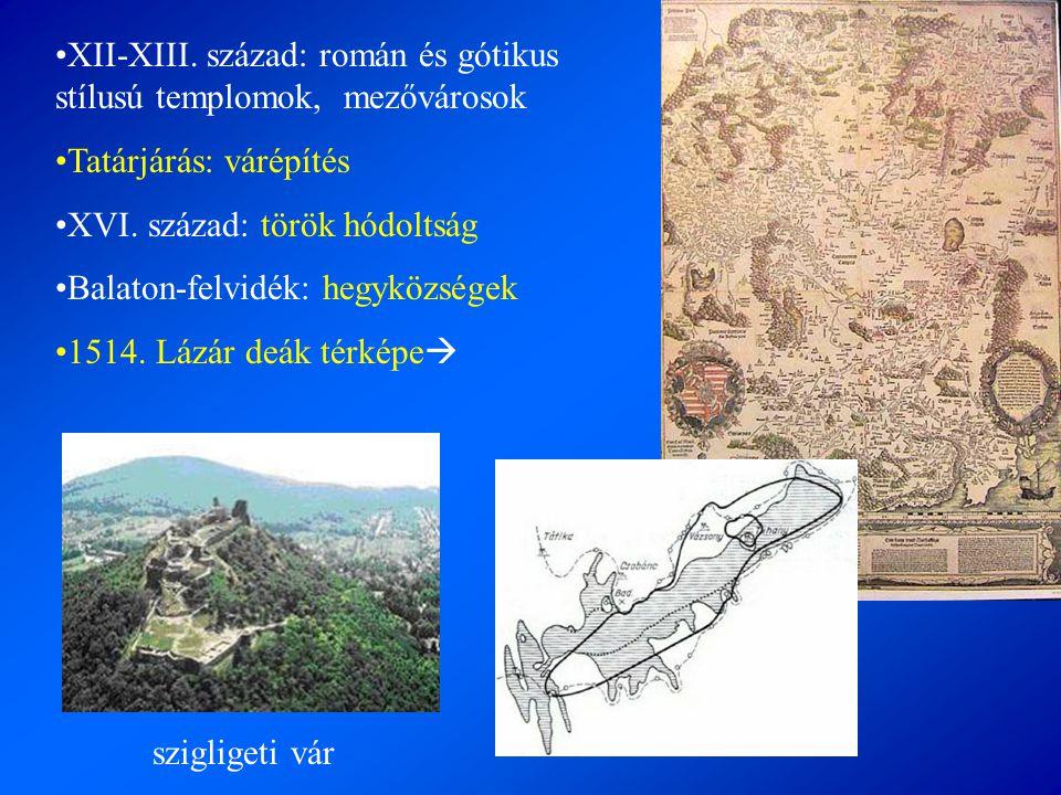 XII-XIII. század: román és gótikus stílusú templomok, mezővárosok