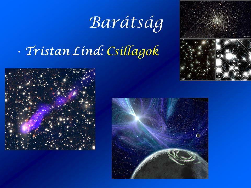 Barátság Tristan Lind: Csillagok