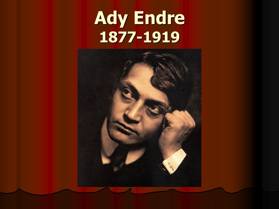 Ady Endre 1877-1919