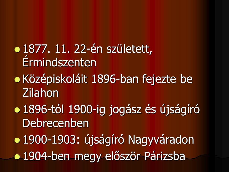 1877. 11. 22-én született, Érmindszenten