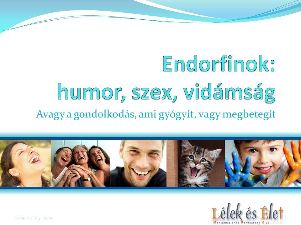 Endorfinok: humor, szex, vidámság