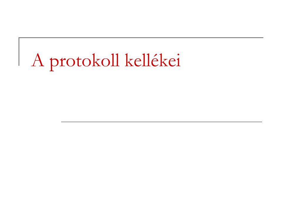 A protokoll kellékei