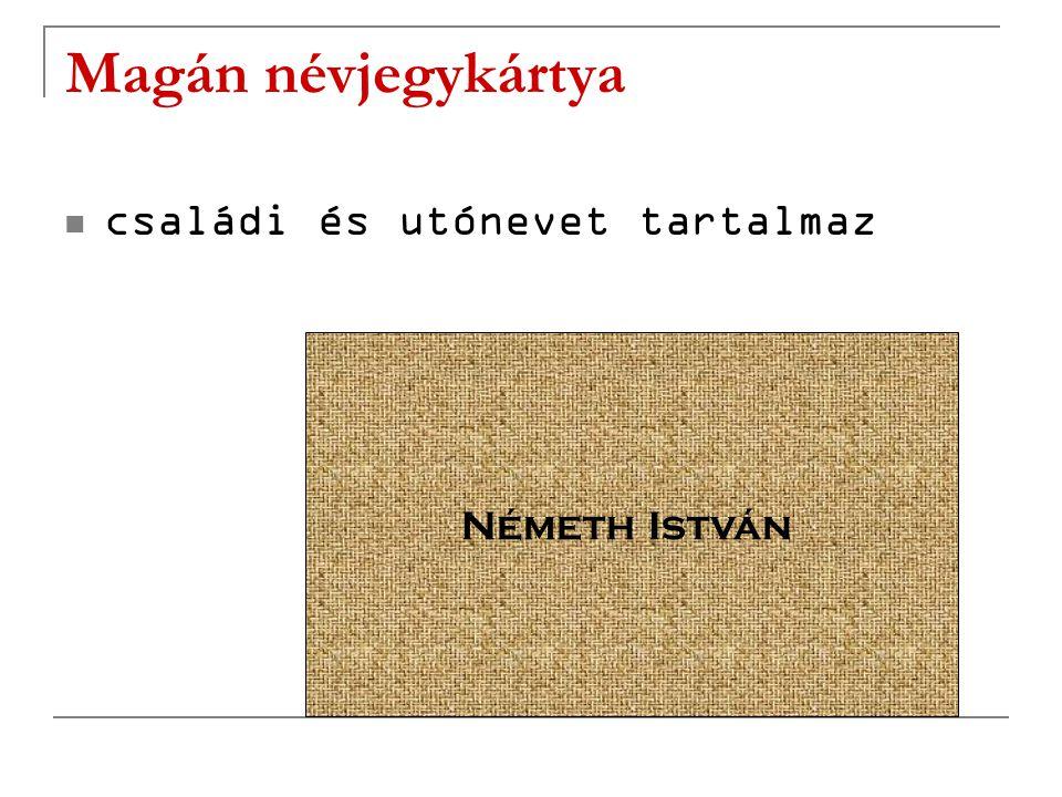 Magán névjegykártya családi és utónevet tartalmaz Németh István