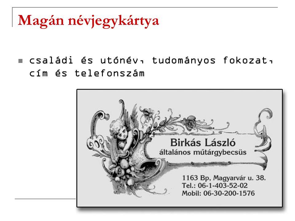 Magán névjegykártya családi és utónév, tudományos fokozat, cím és telefonszám