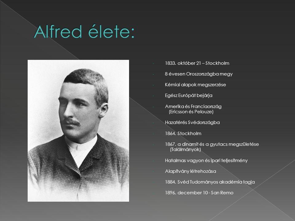 Alfred élete: 1833. október 21 – Stockholm 8 évesen Oroszországba megy