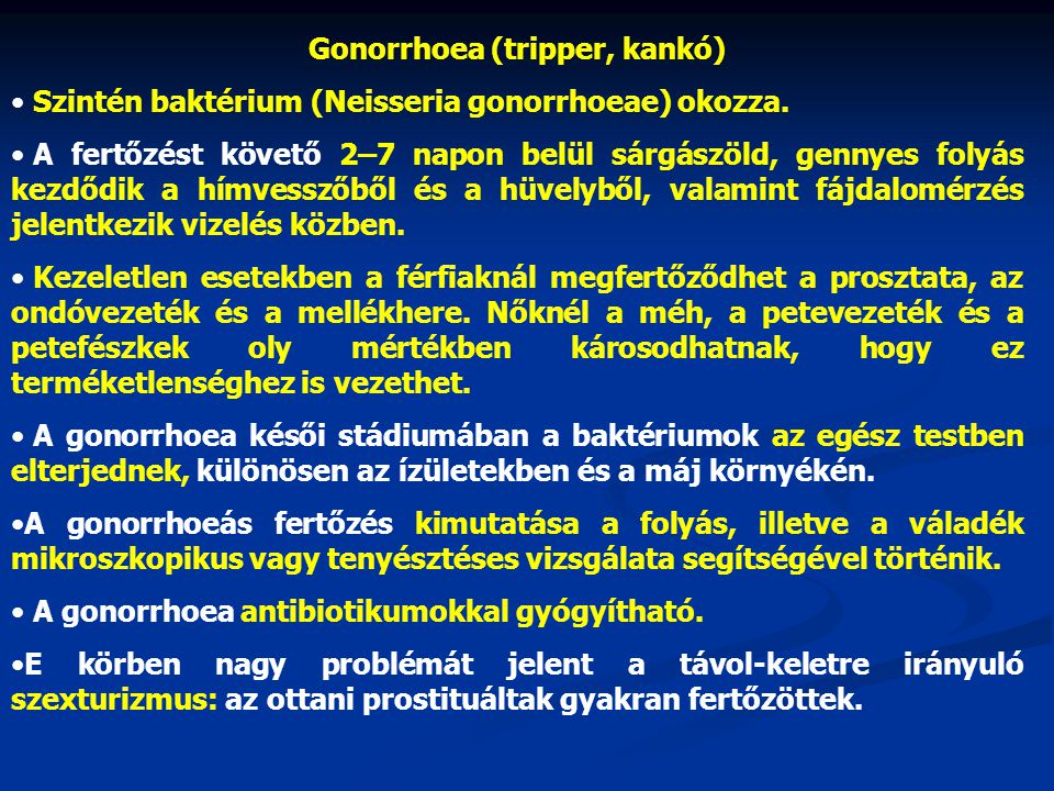 Gonorrhoea (tripper, kankó)
