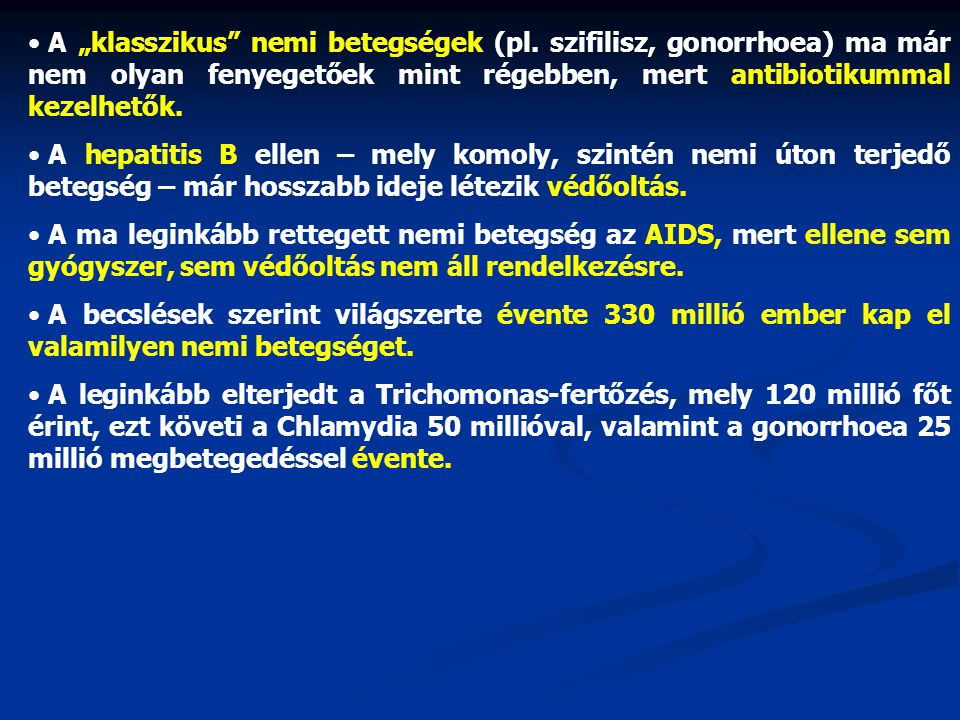 """A """"klasszikus nemi betegségek (pl"""