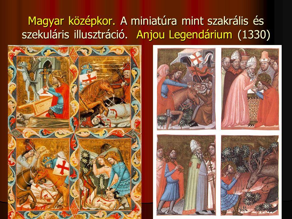 Magyar középkor. A miniatúra mint szakrális és szekuláris illusztráció