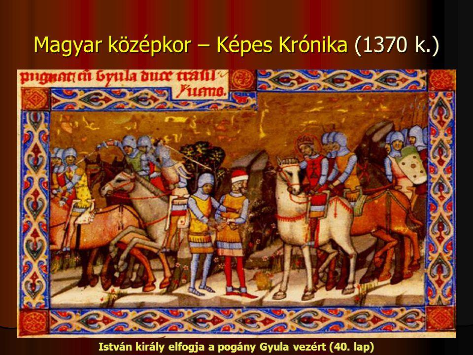 Magyar középkor – Képes Krónika (1370 k.)