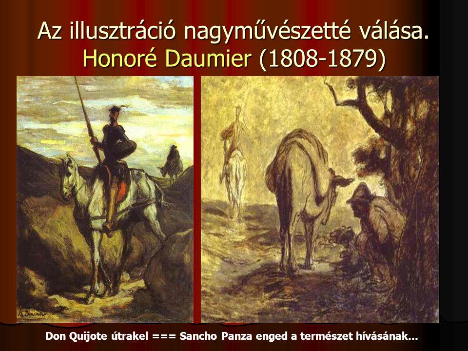Az illusztráció nagyművészetté válása. Honoré Daumier (1808-1879)