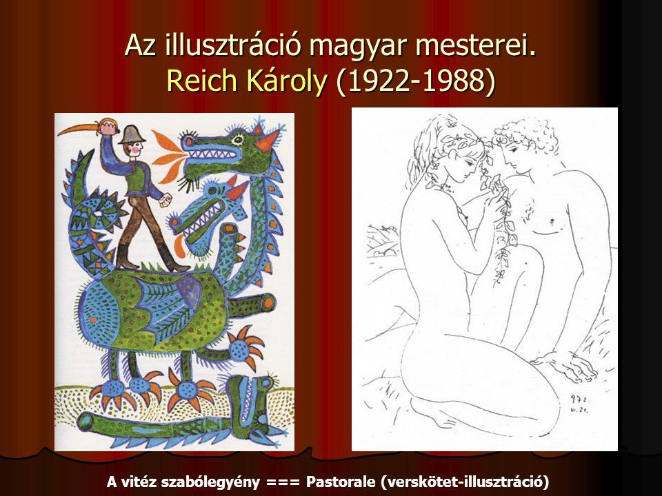 Az illusztráció magyar mesterei. Reich Károly (1922-1988)
