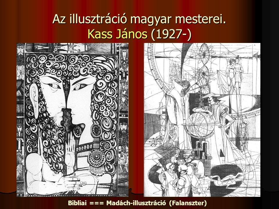 Az illusztráció magyar mesterei. Kass János (1927-)