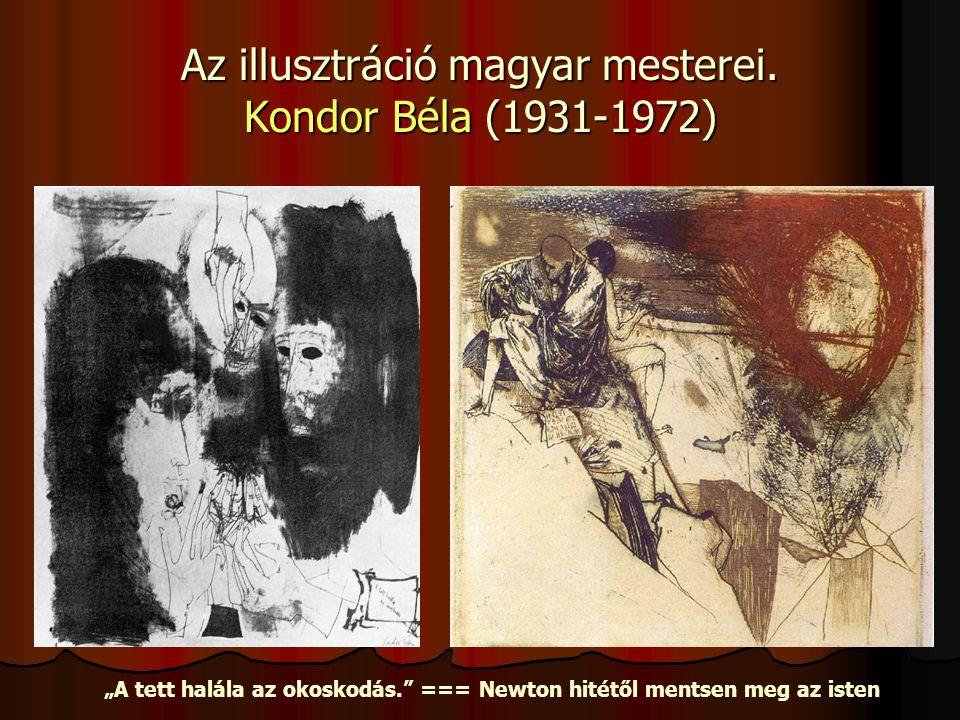 Az illusztráció magyar mesterei. Kondor Béla (1931-1972)