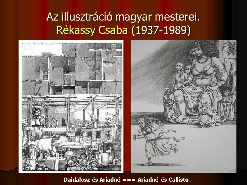 Az illusztráció magyar mesterei. Rékassy Csaba (1937-1989)