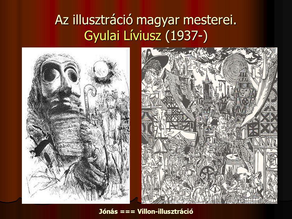 Az illusztráció magyar mesterei. Gyulai Líviusz (1937-)