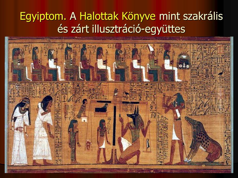 Egyiptom. A Halottak Könyve mint szakrális és zárt illusztráció-együttes