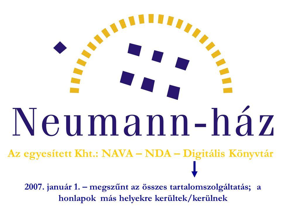 Az egyesített Kht.: NAVA – NDA – Digitális Könyvtár