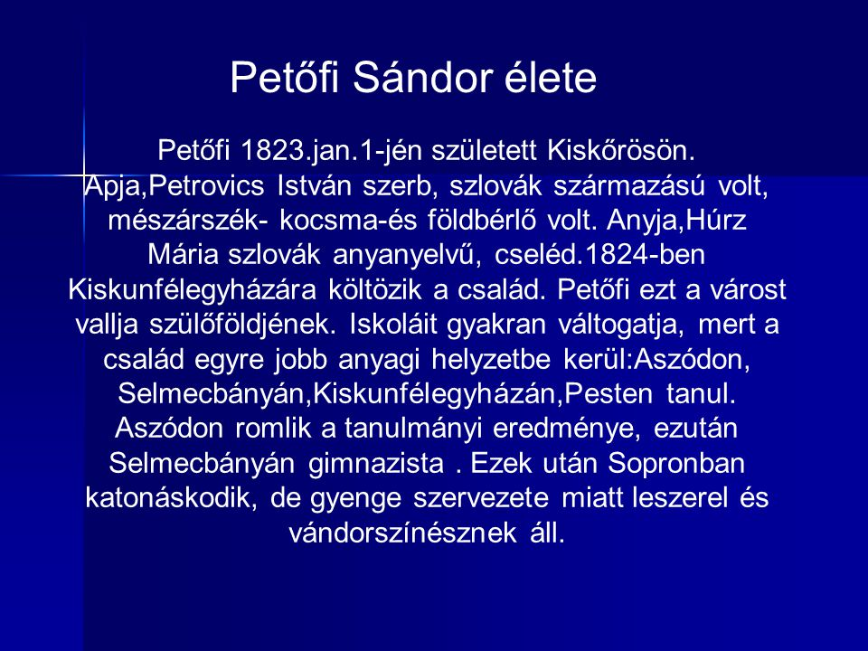 Petőfi Sándor élete