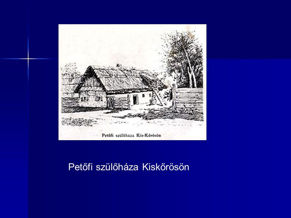 Petőfi szülőháza Kiskőrösön