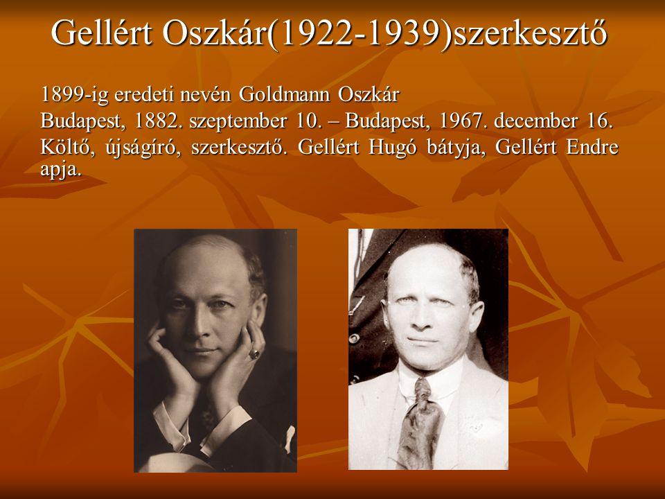 Gellért Oszkár(1922-1939)szerkesztő