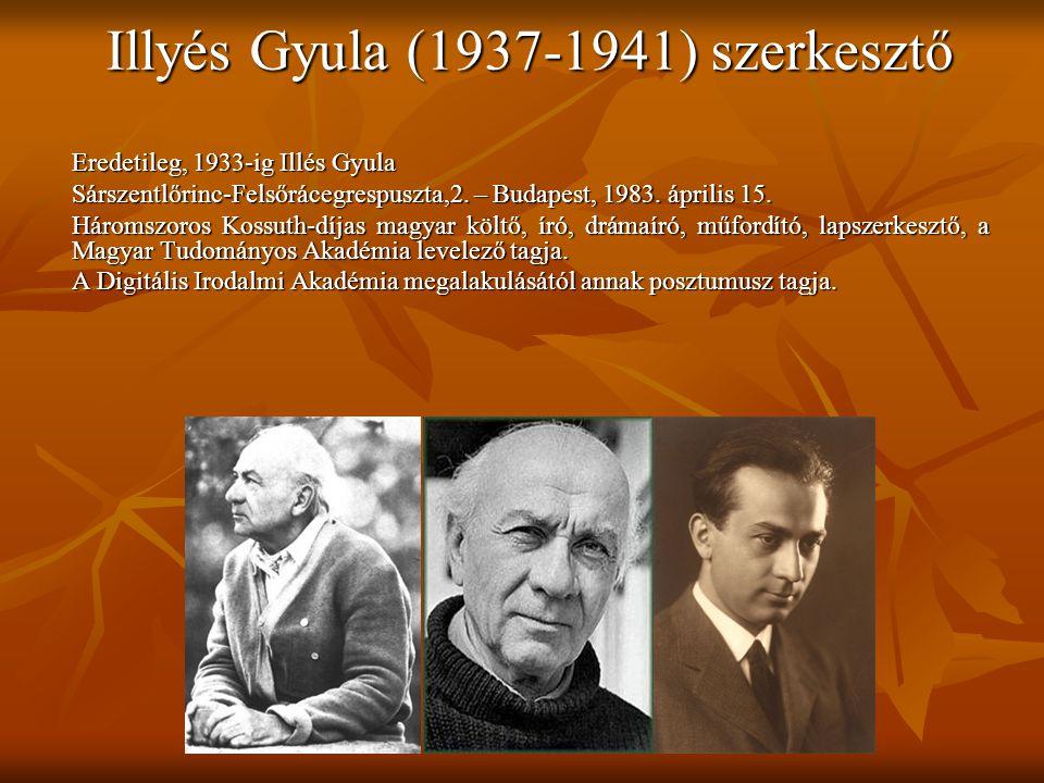 Illyés Gyula (1937-1941) szerkesztő