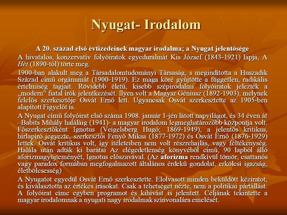 A 20. század első évtizedeinek magyar irodalma; a Nyugat jelentősége