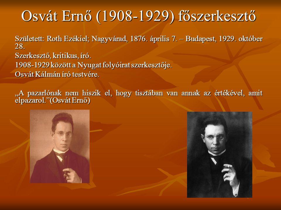 Osvát Ernő (1908-1929) főszerkesztő