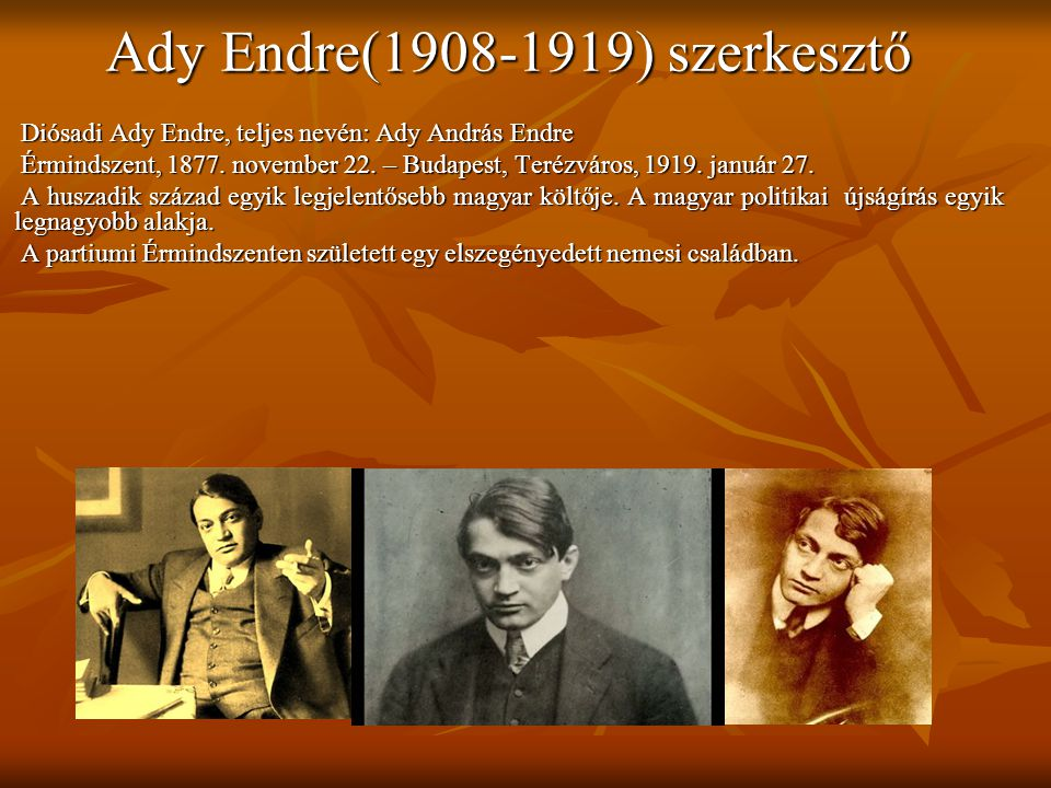 Ady Endre(1908-1919) szerkesztő