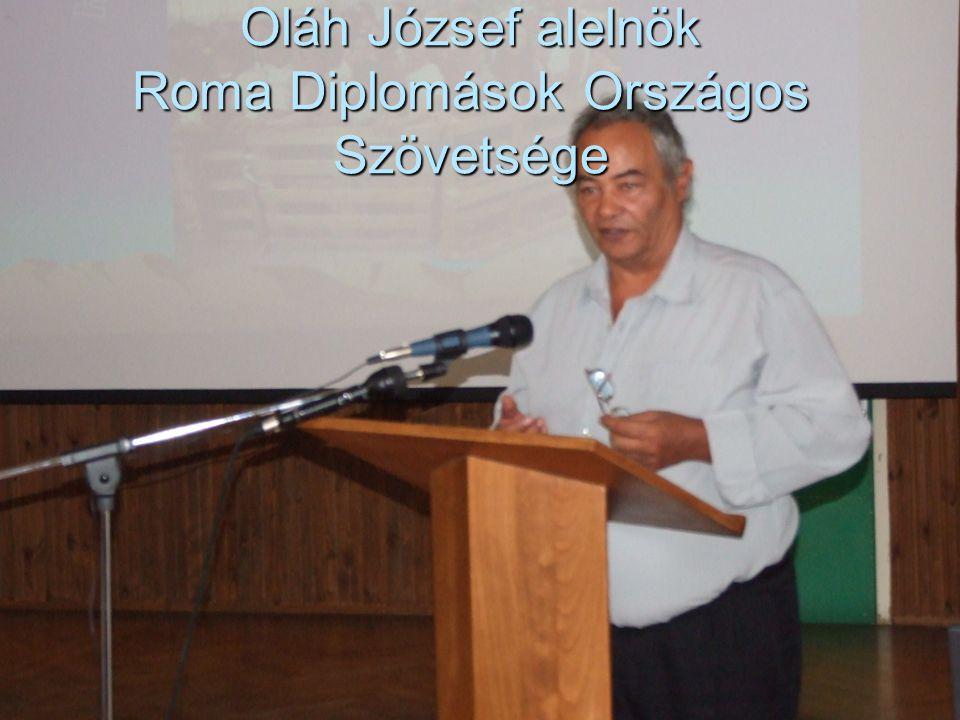 Oláh József alelnök Roma Diplomások Országos Szövetsége