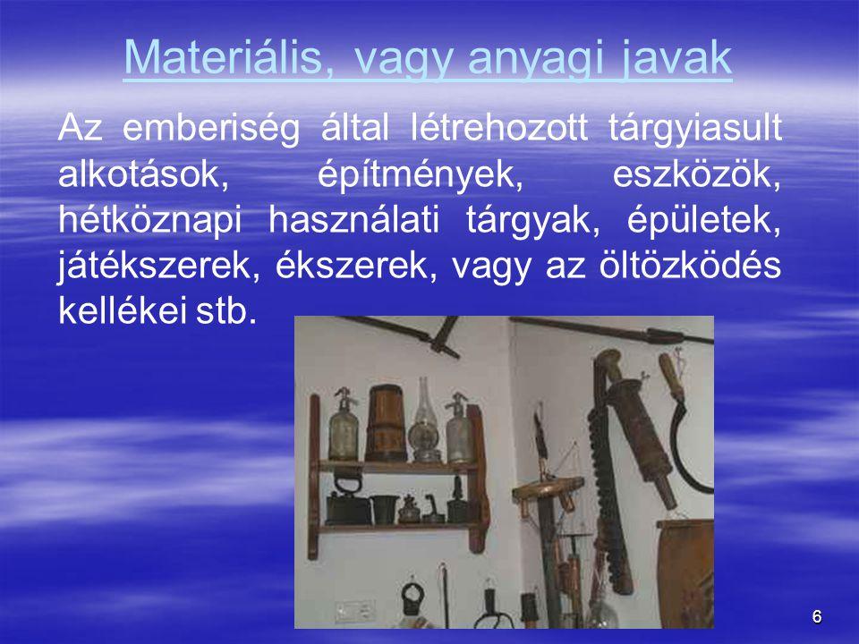 Materiális, vagy anyagi javak