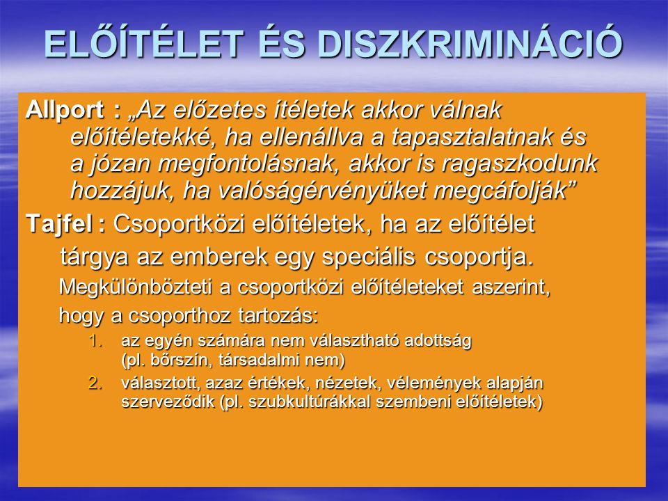 ELŐÍTÉLET ÉS DISZKRIMINÁCIÓ