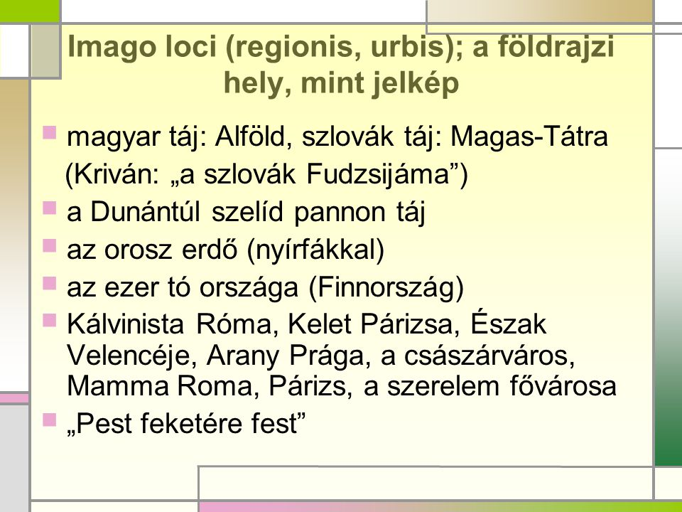 Imago loci (regionis, urbis); a földrajzi hely, mint jelkép