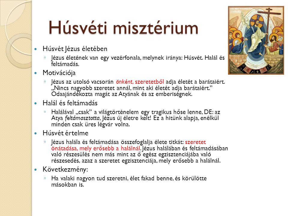 Húsvéti misztérium Húsvét Jézus életében Motivációja