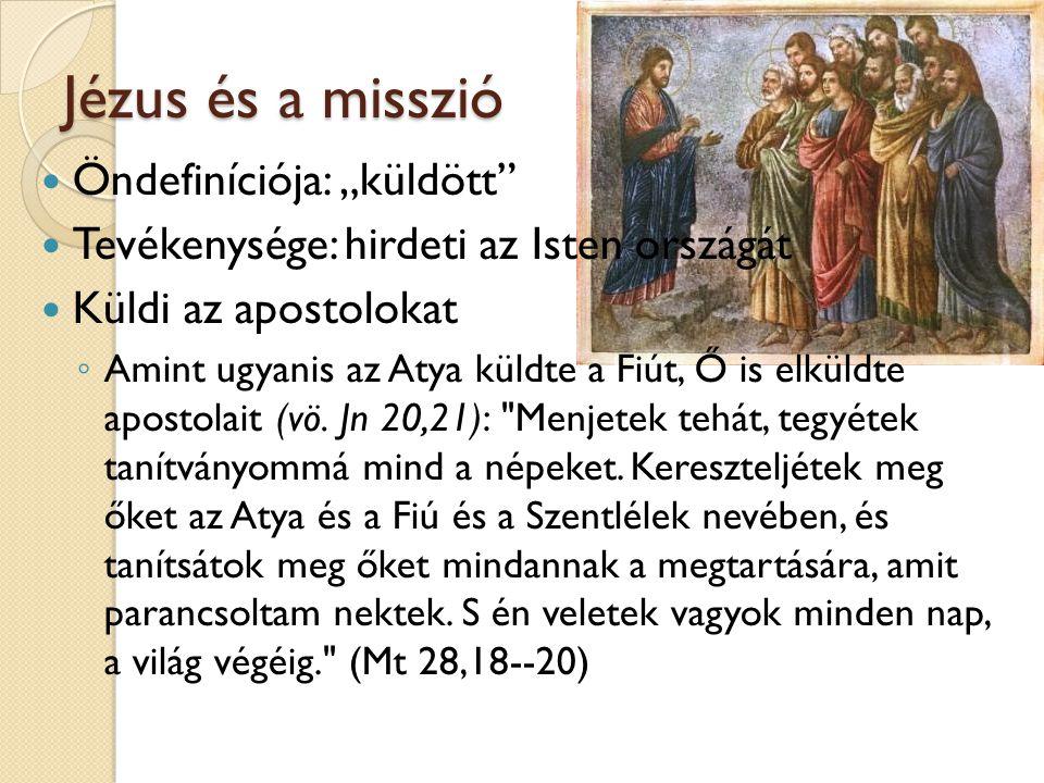 """Jézus és a misszió Öndefiníciója: """"küldött"""