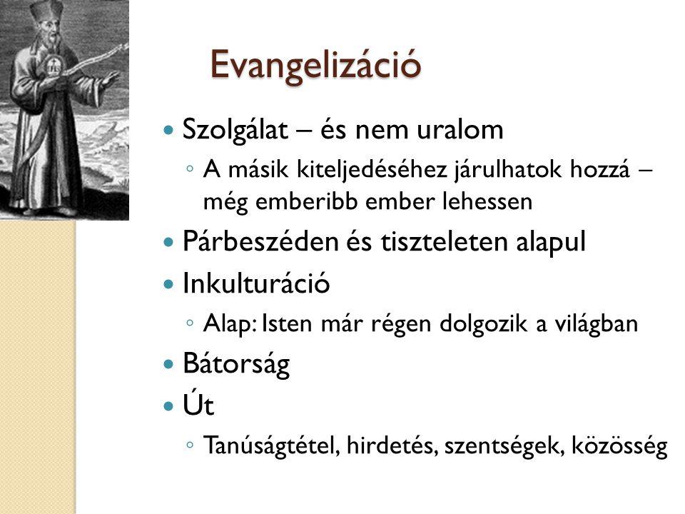 Evangelizáció Szolgálat – és nem uralom