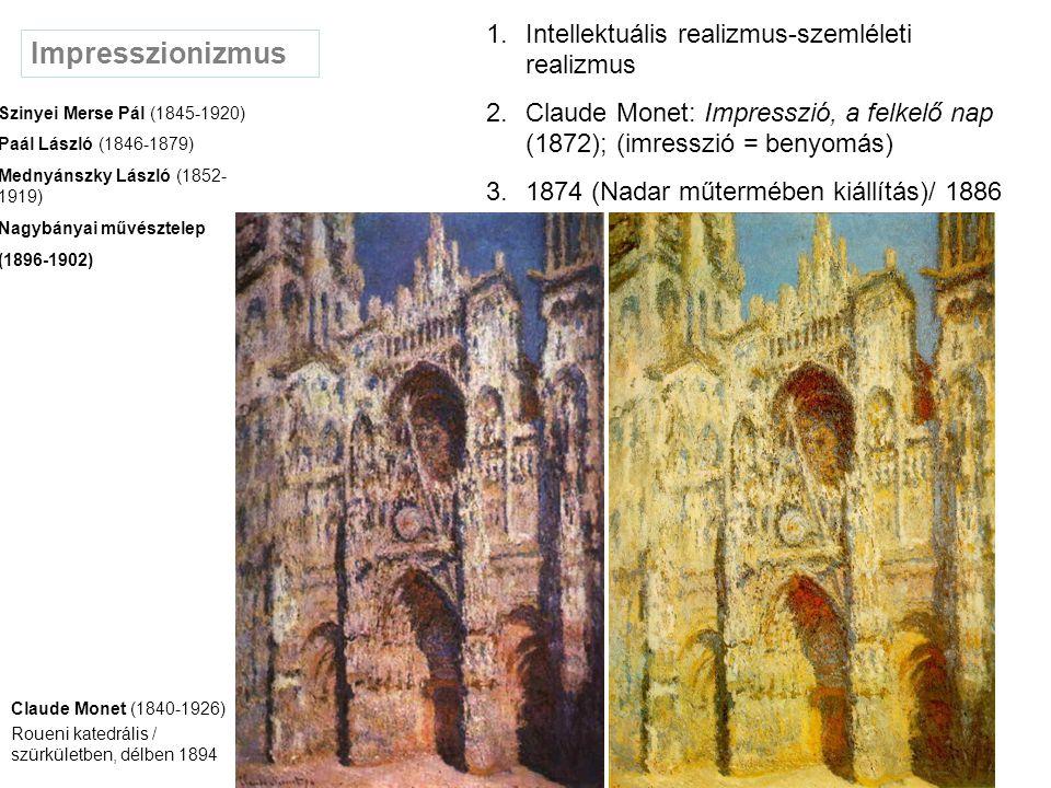 Impresszionizmus Intellektuális realizmus-szemléleti realizmus