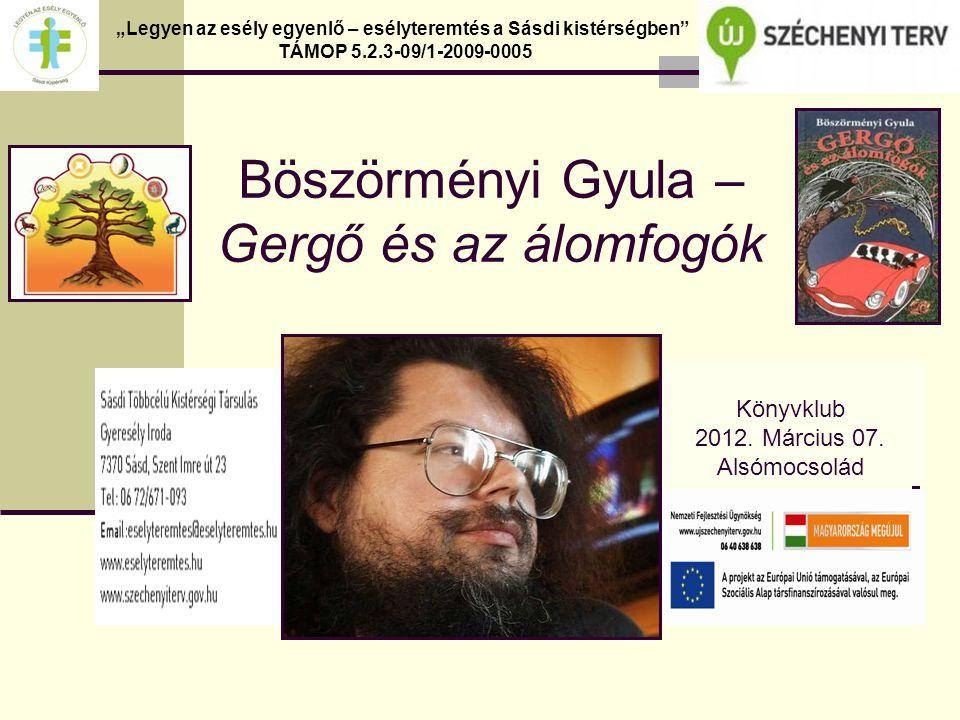 Böszörményi Gyula – Gergő és az álomfogók