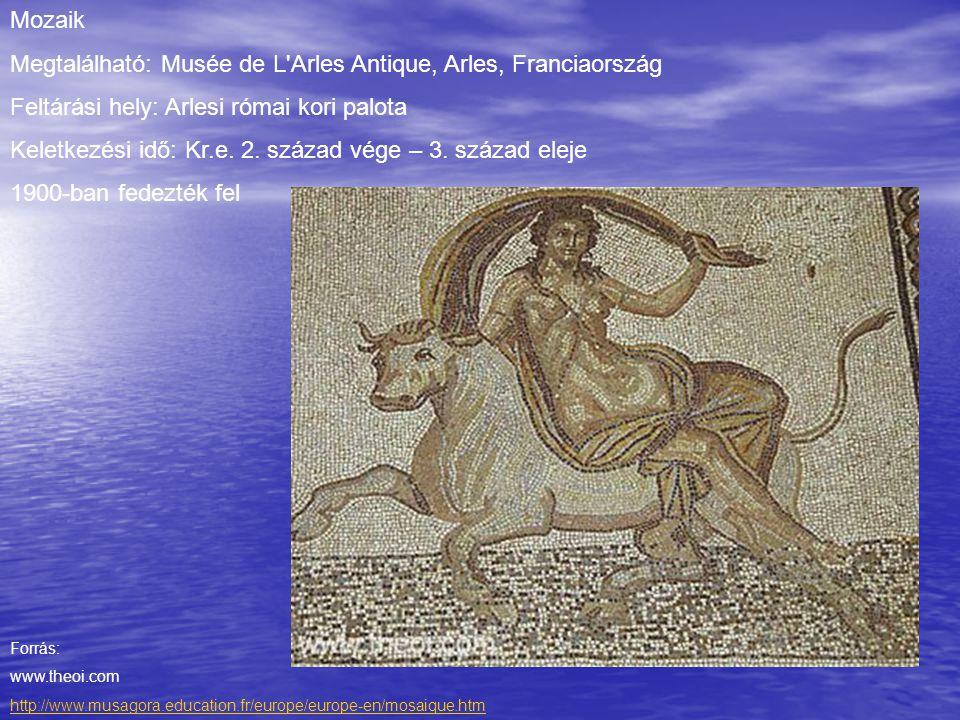 Megtalálható: Musée de L Arles Antique, Arles, Franciaország