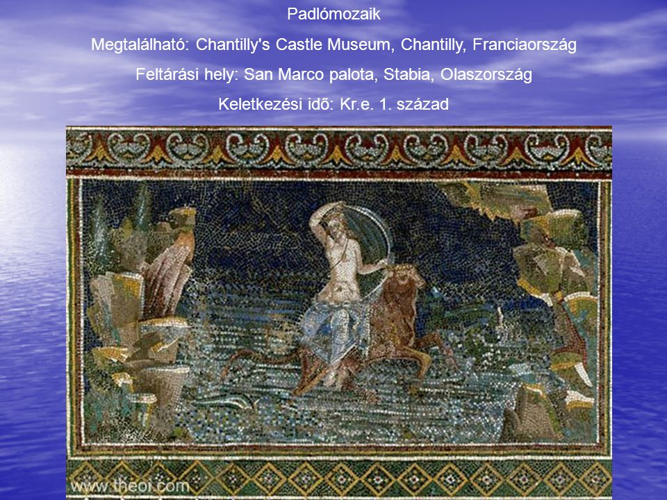 Megtalálható: Chantilly s Castle Museum, Chantilly, Franciaország