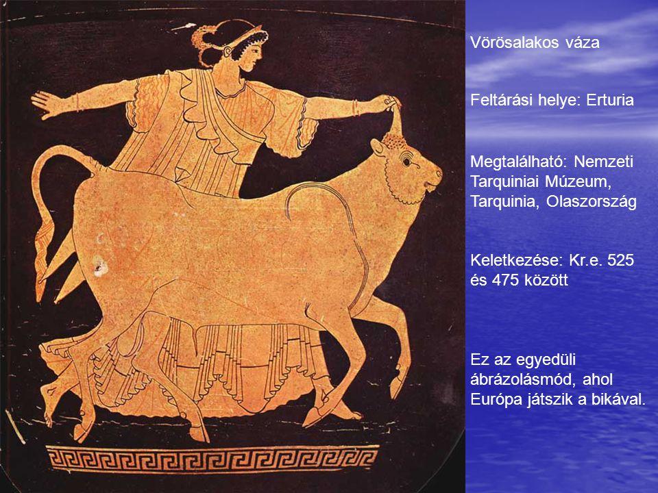 Vörösalakos váza Feltárási helye: Erturia. Megtalálható: Nemzeti Tarquiniai Múzeum, Tarquinia, Olaszország.