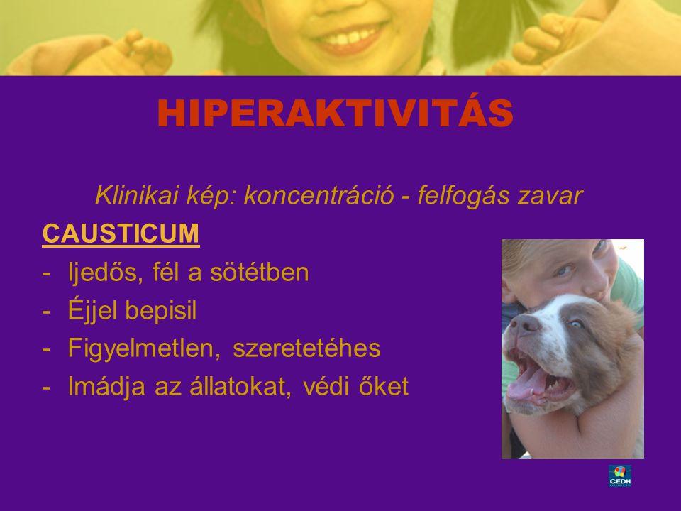 Klinikai kép: koncentráció - felfogás zavar