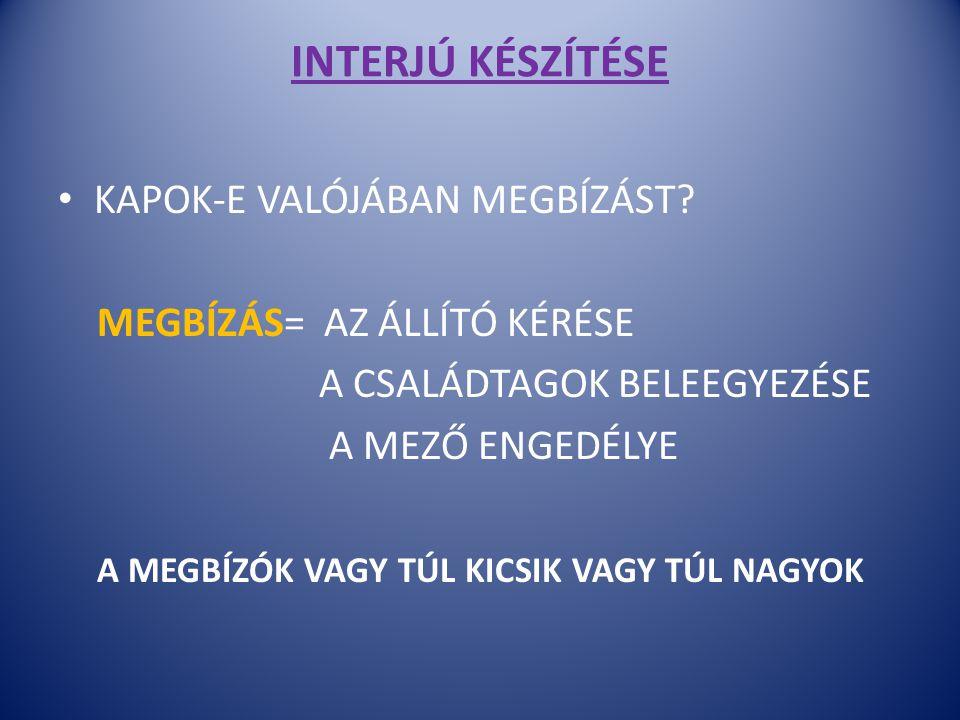 INTERJÚ KÉSZÍTÉSE KAPOK-E VALÓJÁBAN MEGBÍZÁST