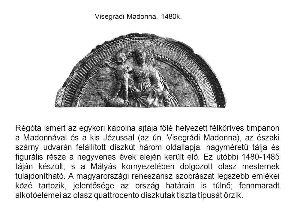 Visegrádi Madonna, 1480k.