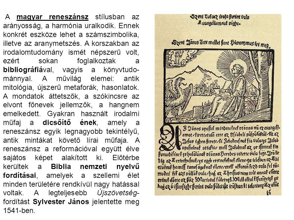 A magyar reneszánsz stílusban az arányosság, a harmónia uralkodik