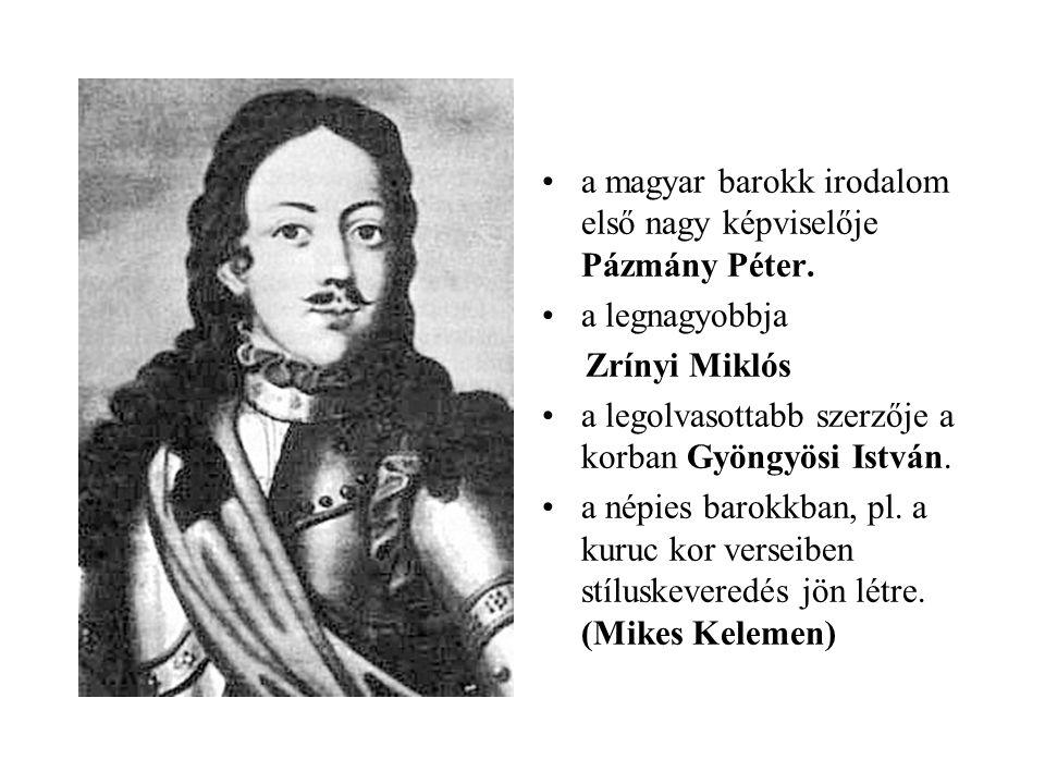 a magyar barokk irodalom első nagy képviselője Pázmány Péter.