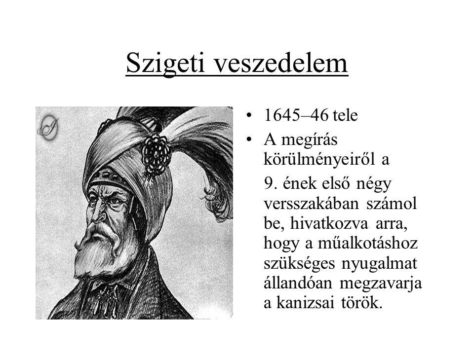 Szigeti veszedelem 1645–46 tele A megírás körülményeiről a