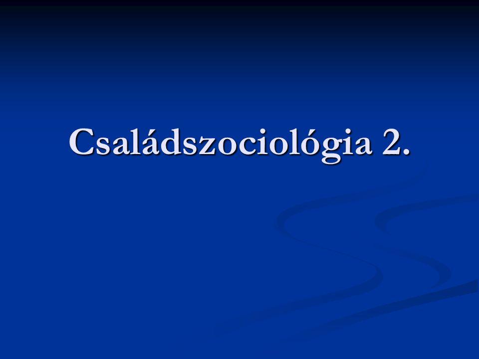 Családszociológia 2.
